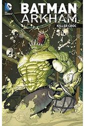 Batman Arkham 4: Killer Croc