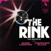 The Rink: The Musical (1988 Original London Cast)
