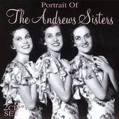 Portrait of the Andrews Sisters [Northquest]
