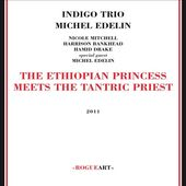 Ethiopian Princess Meets The Tantric Preast