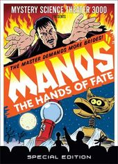 Mystery Science Theater 3000 - Manos: Hands of