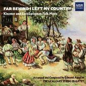 Far Behind I Left My Country: Klezmer and East
