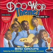 Doo Wop Themes, Volume 19 - Bird Groups
