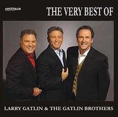The Best of Larry Gatlin & the Gatlin Brothers
