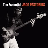 The Essential Jaco Pastorius (2-CD)