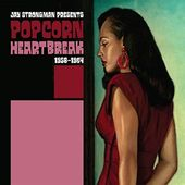 Jay Strongman Presents Popcorn Heartbreak