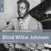 The Rough Guide to Blind Willie Johnson (2-CD)