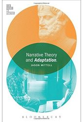 Narrative Theory and Adaptation