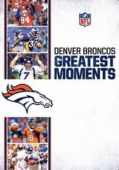 NFL Greatest Moments: Denver Broncos (Blu-ray)