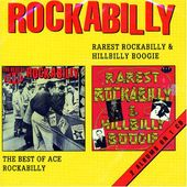 Rarest Rockabilly & Hillbilly Boogie: The Best of