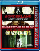 Borderland / Crazy Eights (Blu-ray)