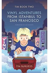 Tim Book Two: Vinyl Adventures from Istanbul to