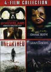 Borderland / Dark Ride / Unearthed / The
