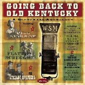 Going Back to Old Kentucky: A Bluegrass Anthology