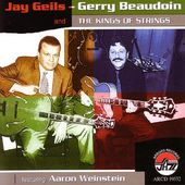 Jay Geils, Gerry Beaudoin and the Kings of