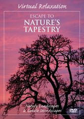 Escape to Nature's Tapestry