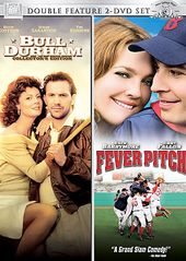 Fever Pitch / Bull Durham - Double Feature