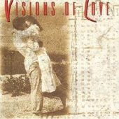 Visions of Love