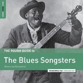 The Rough Guide To The Blues Songsters: Reborn