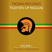 The Best Of Tighten Up Reggae Volume 1