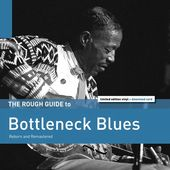 Rough Guide To Bottleneck Blues
