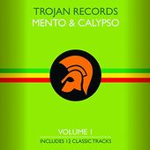 The Best Of Trojan Mento & Calypso Volume 1
