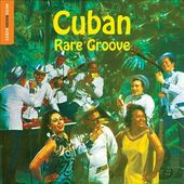 The Rough Guide to Cuban Rare Groove