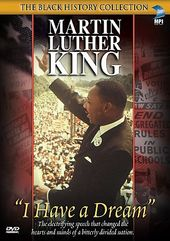 Dr. Martin Luther King Jr. - I Have a Dream: