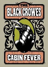 The Black Crowes - Cabin Fever