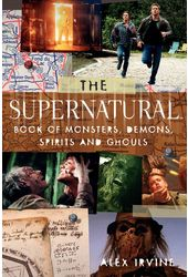 Supernatural - The Supernatural Book of Monsters,