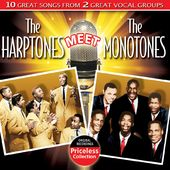 The Harptones Meet The Monotones