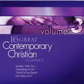 16 Great Contemporary Christian Classics, Volume 3