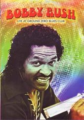 Bobby Rush - Live At Ground Zero Blues Club