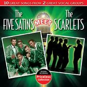 The Five Satins Meet The Scarlets