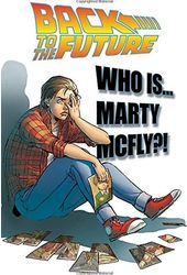 Back to the Future 3: Who Is Marty McFly?