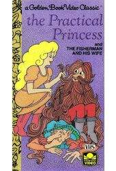 The Practical Princess / The Fisherman and His