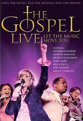 The Gospel Live: Let the Music Move You