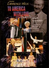 Lawrence Welk Show - To America With Love