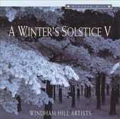 A Winter's Solstice, Volume 5