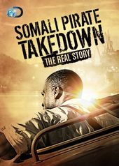 Discovery Channel - Somali Pirate Takedown: The