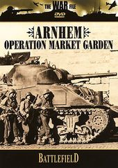 The War File - Battlefield - Arnhem - Operation