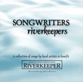Songwriters / Riverkeepers