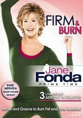 Jane Fonda - Firm & Burn: 3 Low-Impact Aerobic