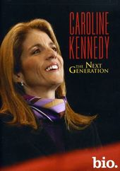 A&E Biography: Caroline Kennedy - The Next