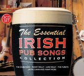 The Essential Irish Pub Songs Collection