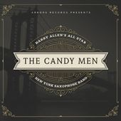 The Candy Men: Harry Allen's All Star New York