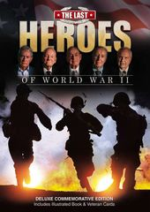 WWII - The Last Heroes of World War II