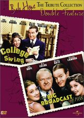 Big Broadcast of 1938 / College Swing