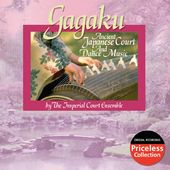 Gagaku - Ancient Japanese Court And Dance Music