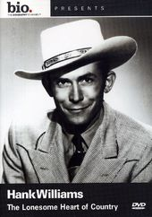Biography: Hank Williams: The Lonesome Heart of